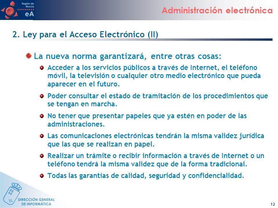 2. Ley para el Acceso Electrónico (II)
