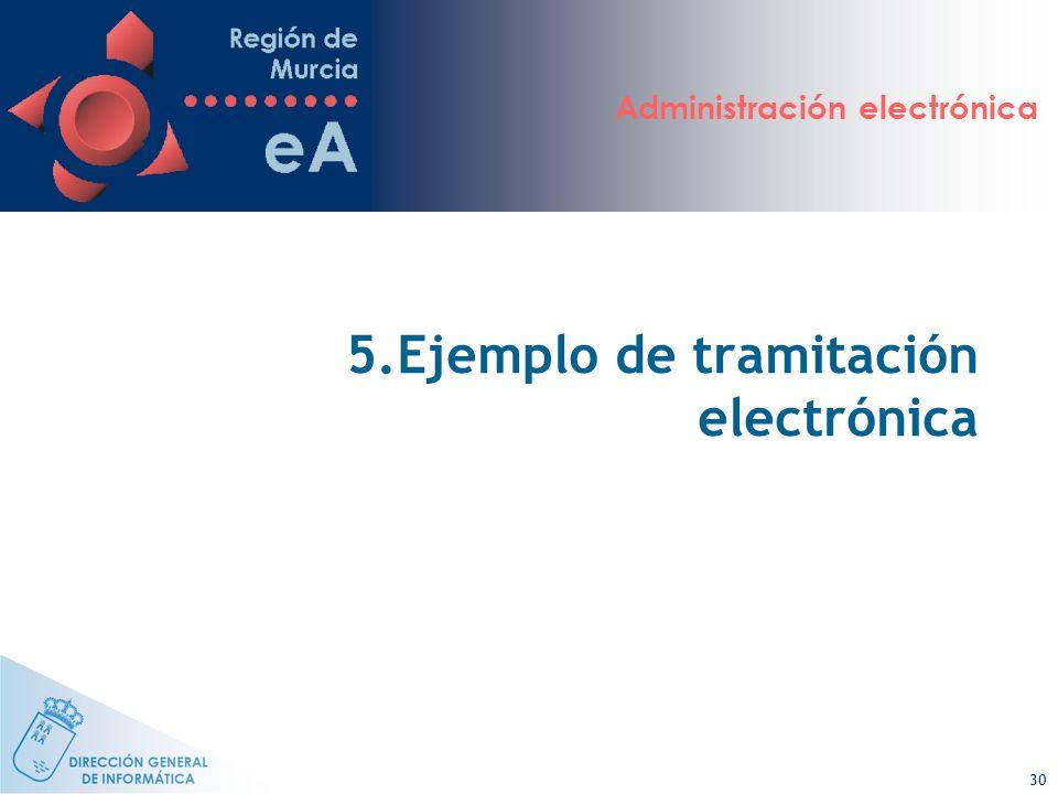 5.Ejemplo de tramitación electrónica