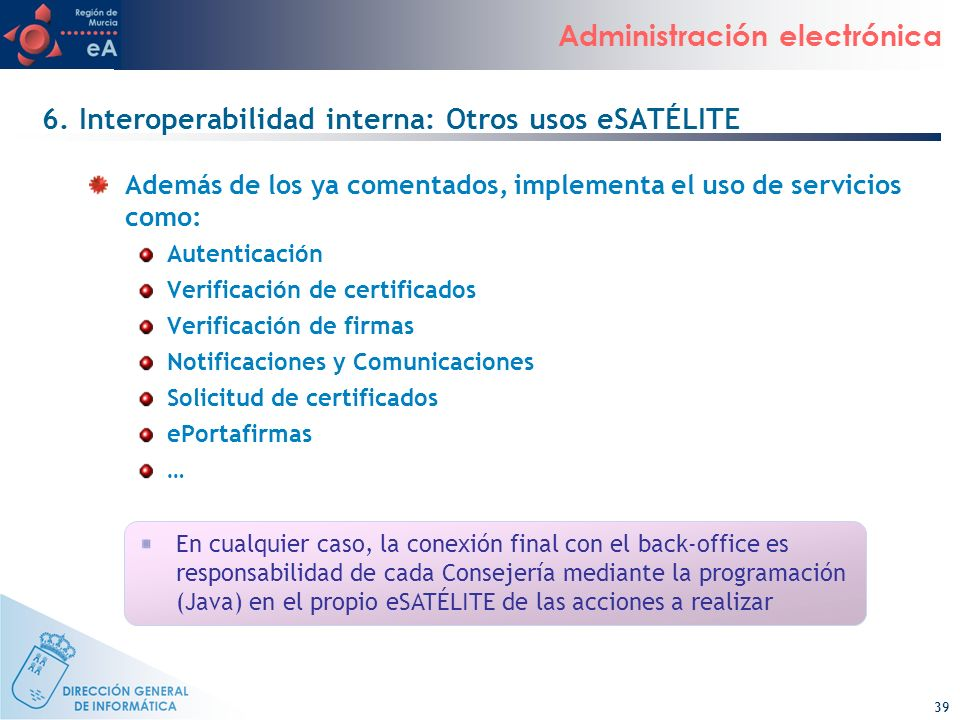 6. Interoperabilidad interna: Otros usos eSATÉLITE
