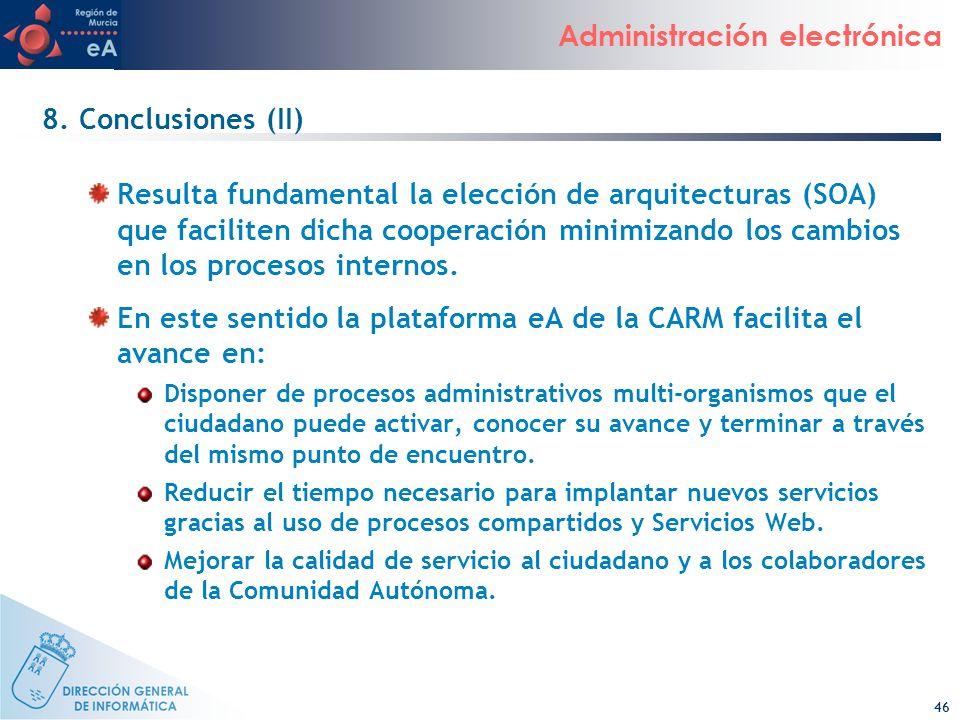 En este sentido la plataforma eA de la CARM facilita el avance en: