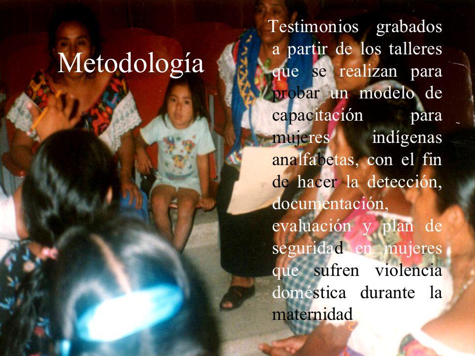 Testimonios grabados a partir de los talleres que se realizan para probar un modelo de capacitación para mujeres indígenas analfabetas, con el fin de hacer la detección, documentación, evaluación y plan de seguridad en mujeres que sufren violencia doméstica durante la maternidad