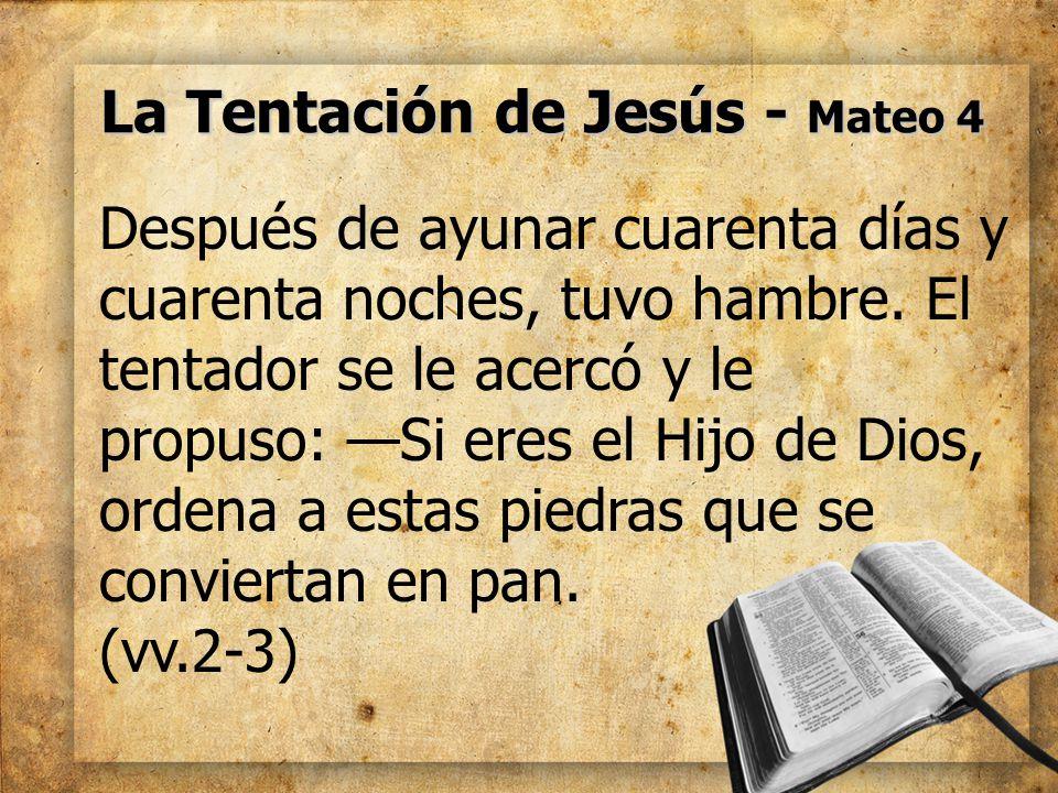 La Tentación de Jesús - Mateo 4