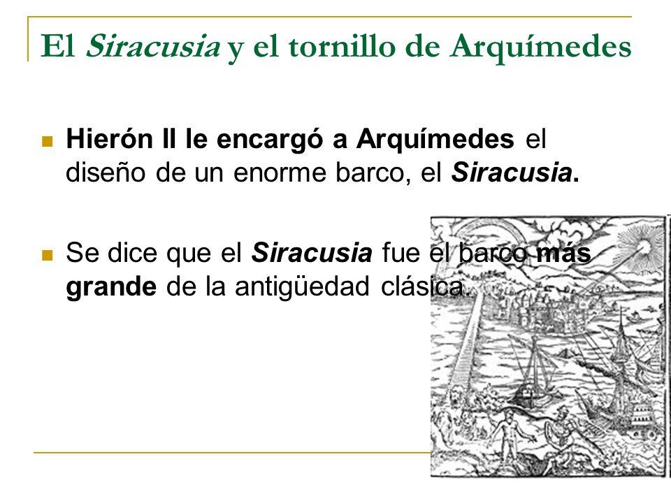 El Siracusia y el tornillo de Arquímedes