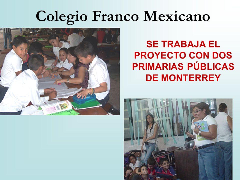 SE TRABAJA EL PROYECTO CON DOS PRIMARIAS PÚBLICAS DE MONTERREY