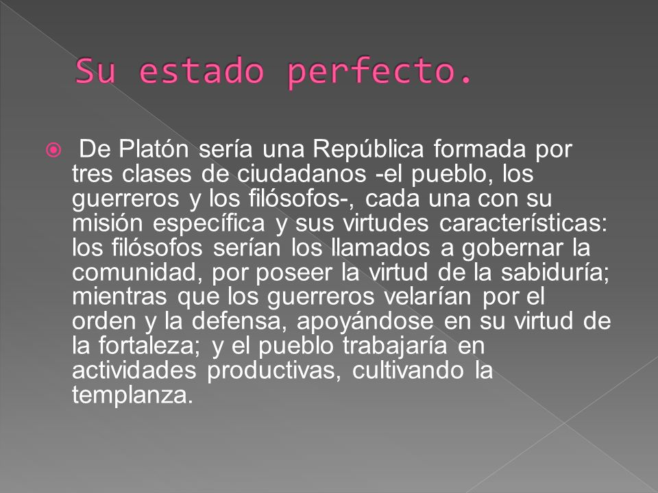 Su estado perfecto.
