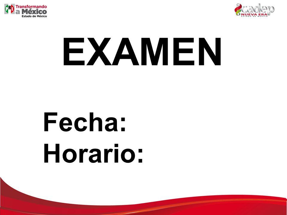 EXAMEN Fecha: Horario: