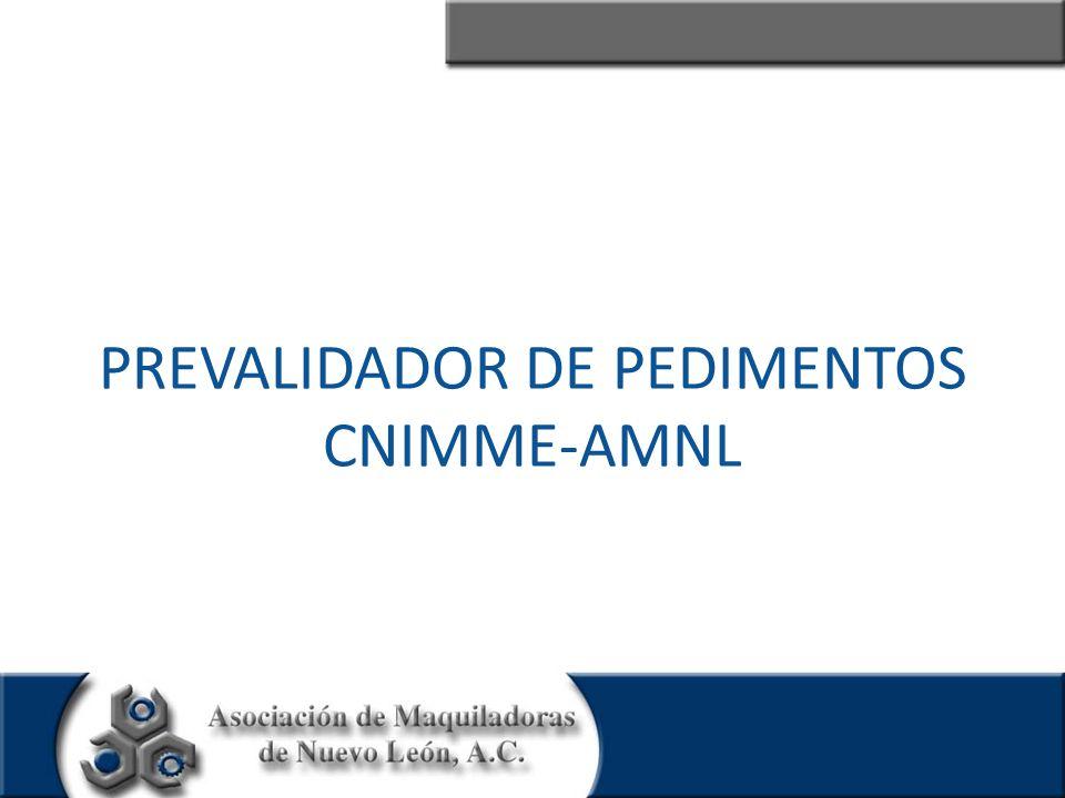 PREVALIDADOR DE PEDIMENTOS CNIMME-AMNL