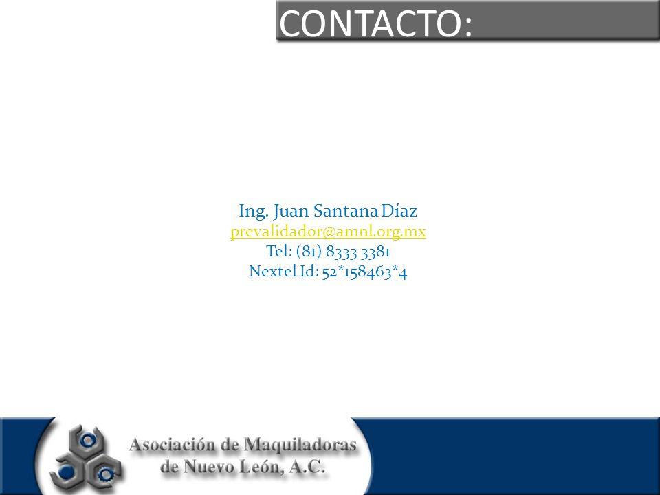 CONTACTO: Ing. Juan Santana Díaz prevalidador@amnl.org.mx