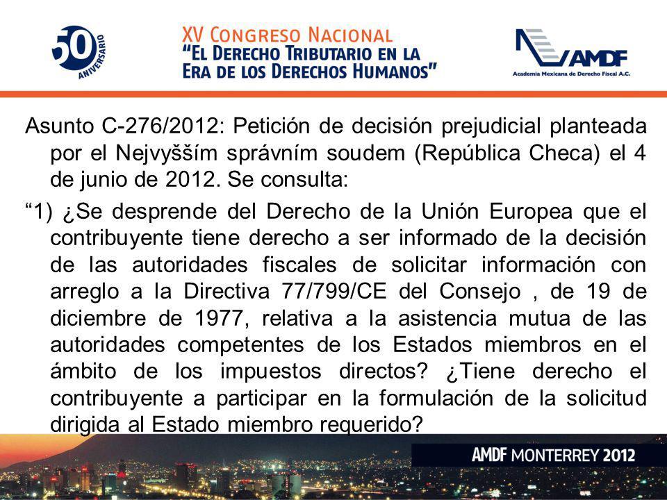 Asunto C-276/2012: Petición de decisión prejudicial planteada por el Nejvyšším správním soudem (República Checa) el 4 de junio de 2012. Se consulta: