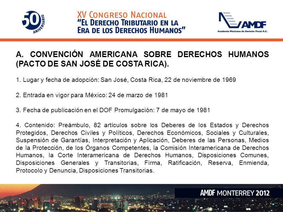 A. CONVENCIÓN AMERICANA SOBRE DERECHOS HUMANOS (PACTO DE SAN JOSÉ DE COSTA RICA).