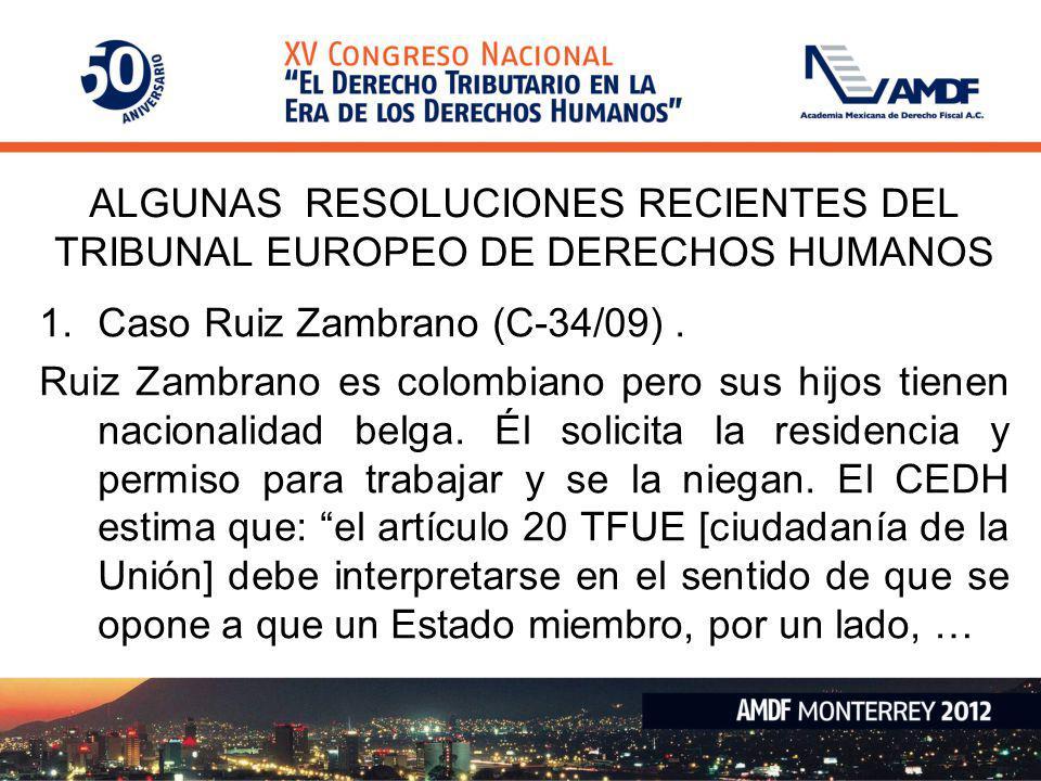 ALGUNAS RESOLUCIONES RECIENTES DEL TRIBUNAL EUROPEO DE DERECHOS HUMANOS