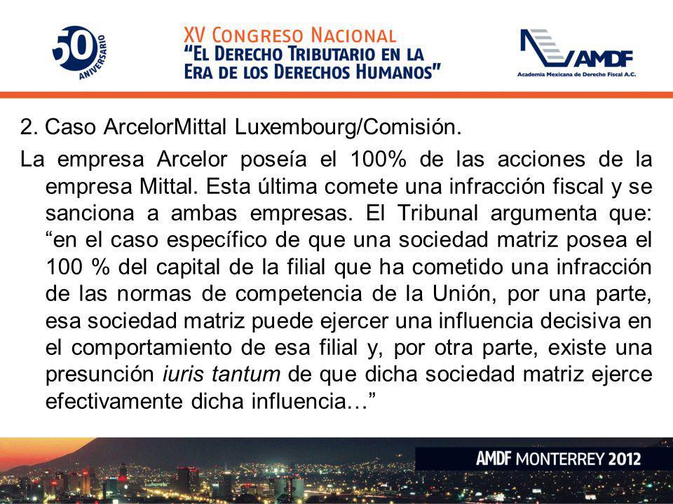2. Caso ArcelorMittal Luxembourg/Comisión.