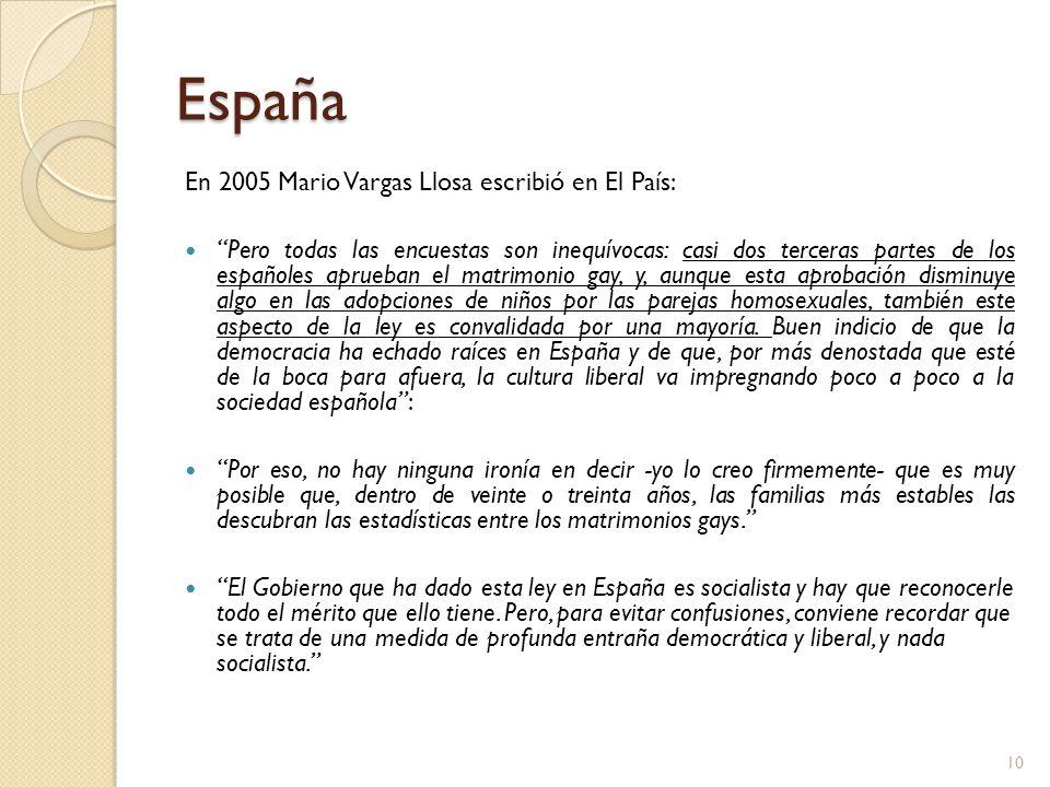 España En 2005 Mario Vargas Llosa escribió en El País: