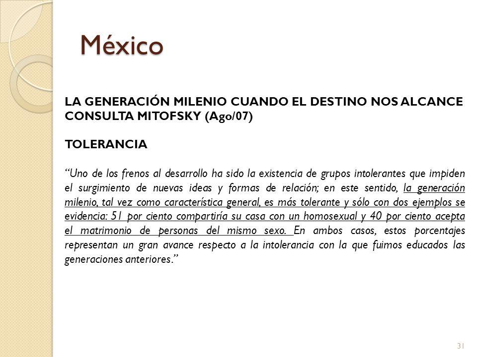 México LA GENERACIÓN MILENIO CUANDO EL DESTINO NOS ALCANCE