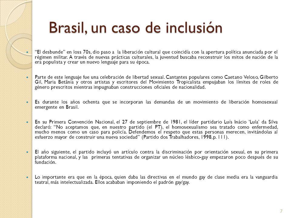 Brasil, un caso de inclusión