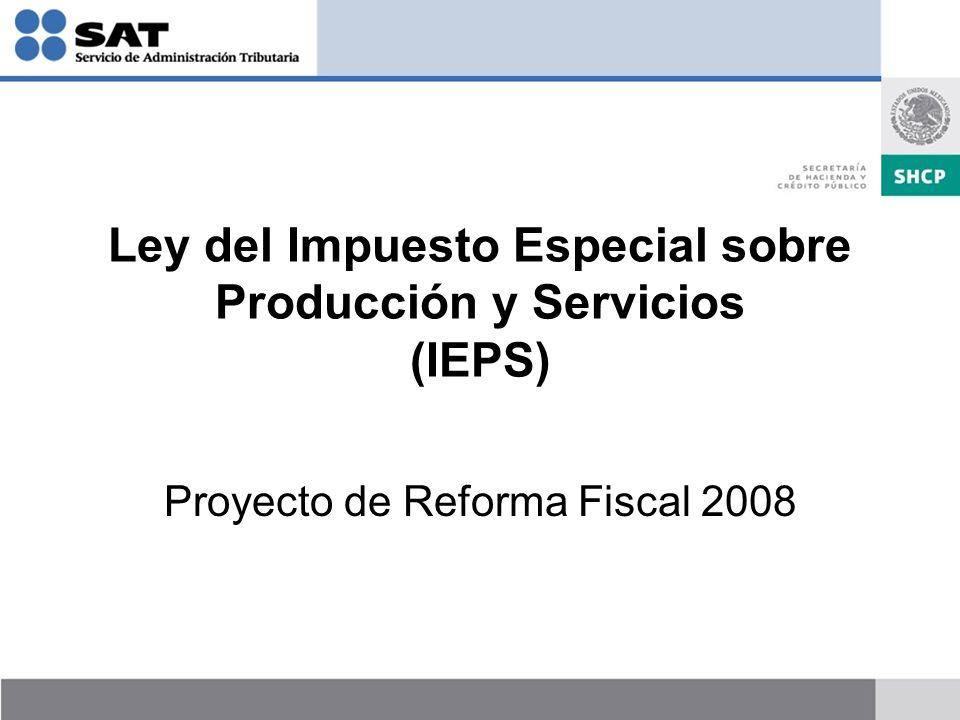 Ley del Impuesto Especial sobre Producción y Servicios (IEPS)