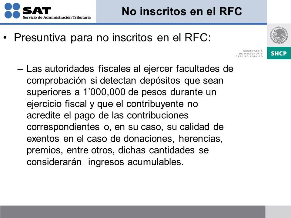 Presuntiva para no inscritos en el RFC: