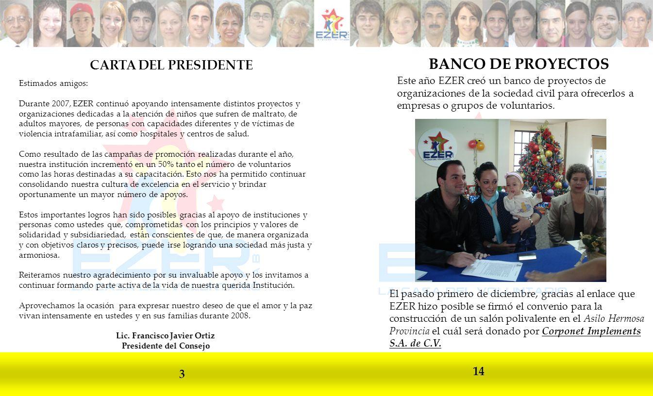 Lic. Francisco Javier Ortiz Presidente del Consejo
