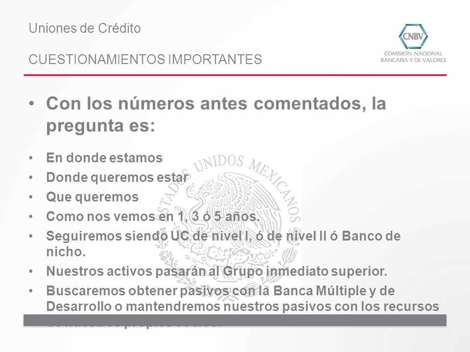 Uniones de Crédito CUESTIONAMIENTOS IMPORTANTES