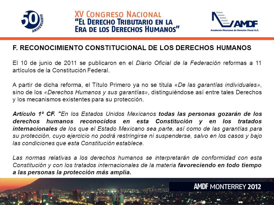 F. RECONOCIMIENTO CONSTITUCIONAL DE LOS DERECHOS HUMANOS