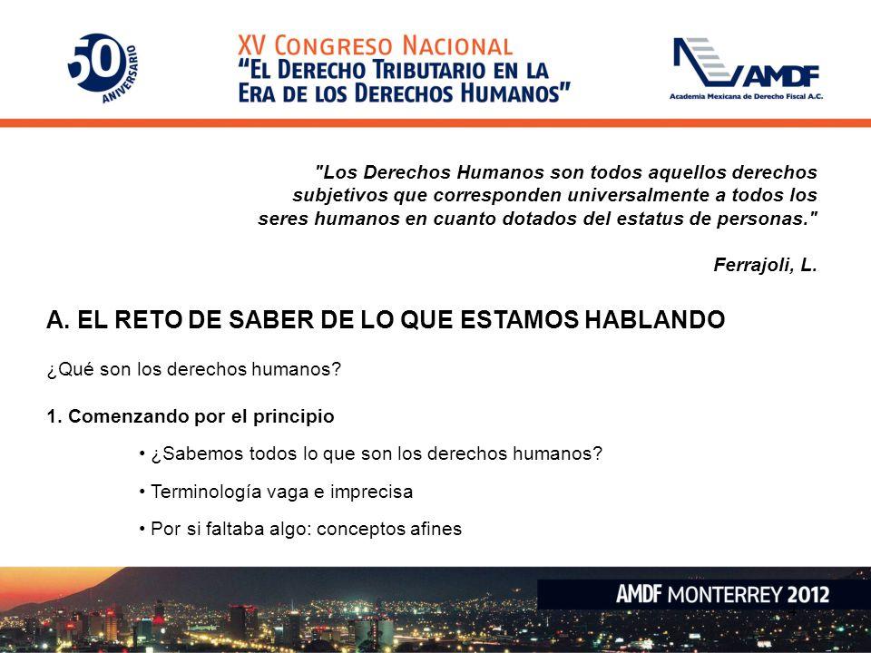 A. EL RETO DE SABER DE LO QUE ESTAMOS HABLANDO