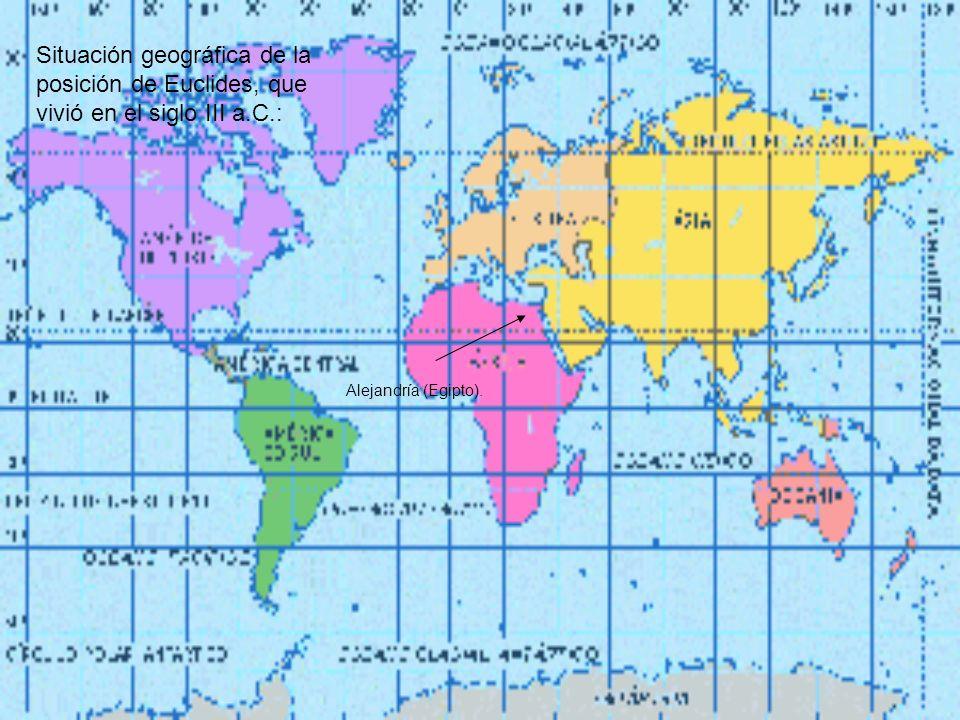 Situación geográfica de la posición de Euclides, que vivió en el siglo III a.C.: