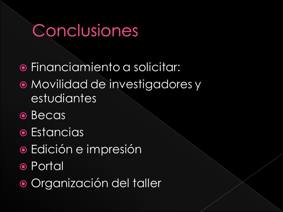 Conclusiones Financiamiento a solicitar: