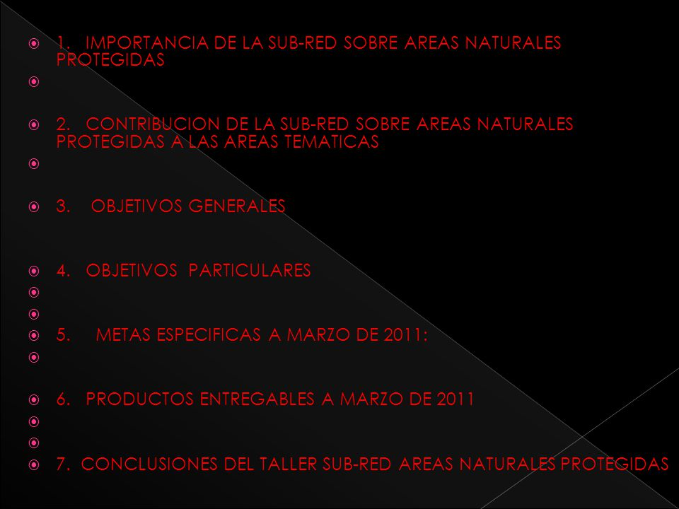 1. IMPORTANCIA DE LA SUB-RED SOBRE AREAS NATURALES PROTEGIDAS