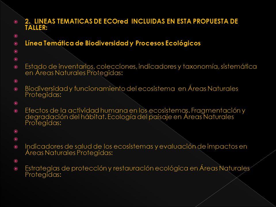 2. LINEAS TEMATICAS DE ECOred INCLUIDAS EN ESTA PROPUESTA DE TALLER: