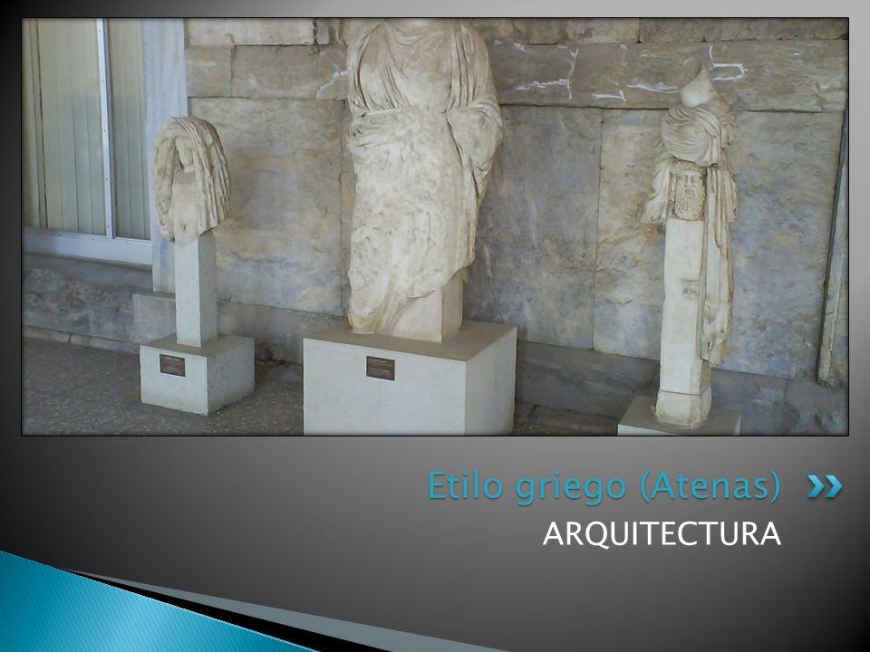 Etilo griego (Atenas) ARQUITECTURA