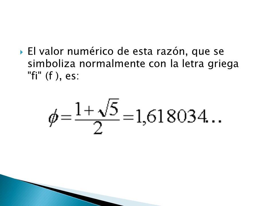 El valor numérico de esta razón, que se simboliza normalmente con la letra griega fi (f ), es: