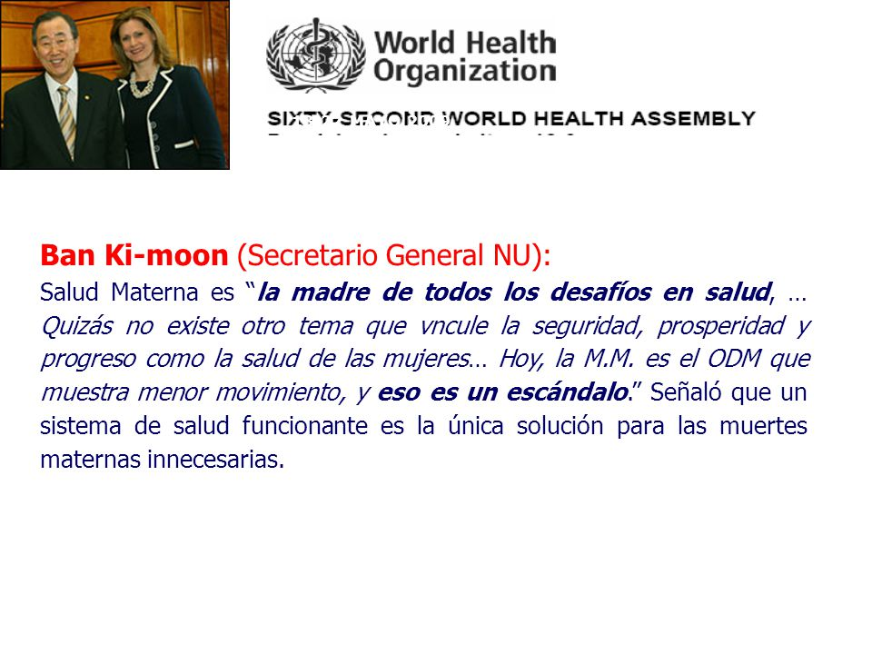 Ban Ki-moon (Secretario General NU):