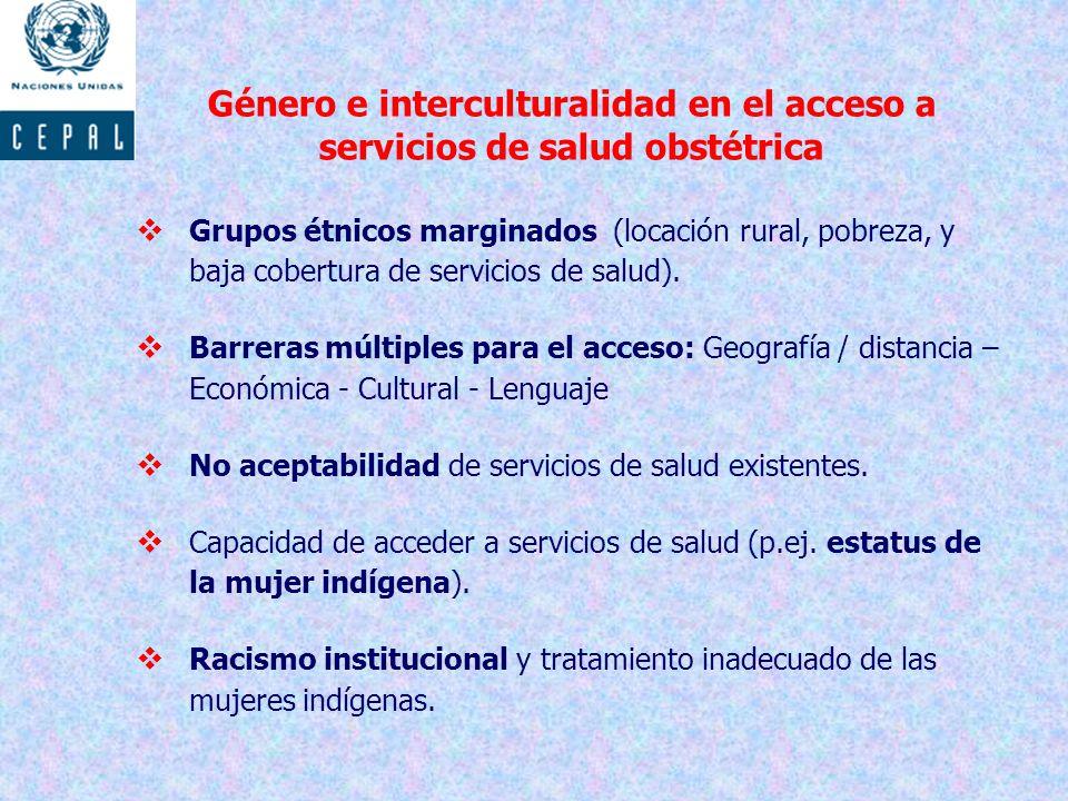 Género e interculturalidad en el acceso a servicios de salud obstétrica