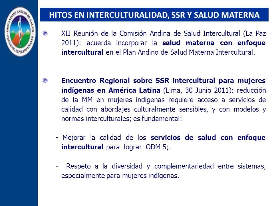 HITOS EN INTERCULTURALIDAD, SSR Y SALUD MATERNA