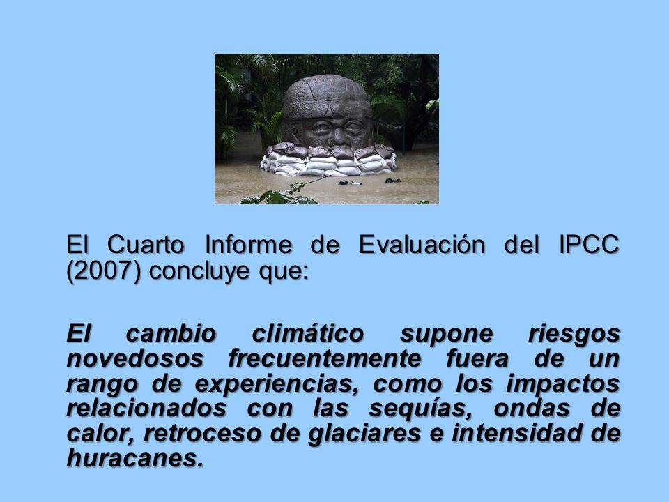 El Cuarto Informe de Evaluación del IPCC (2007) concluye que: