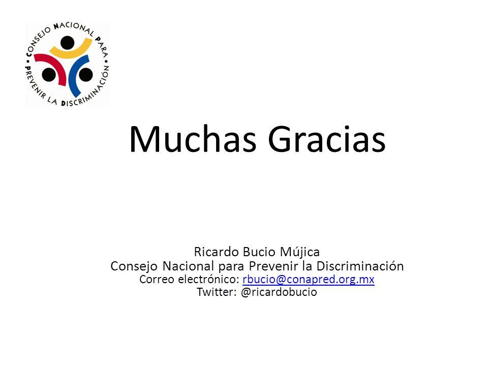 Muchas Gracias Ricardo Bucio Mújica