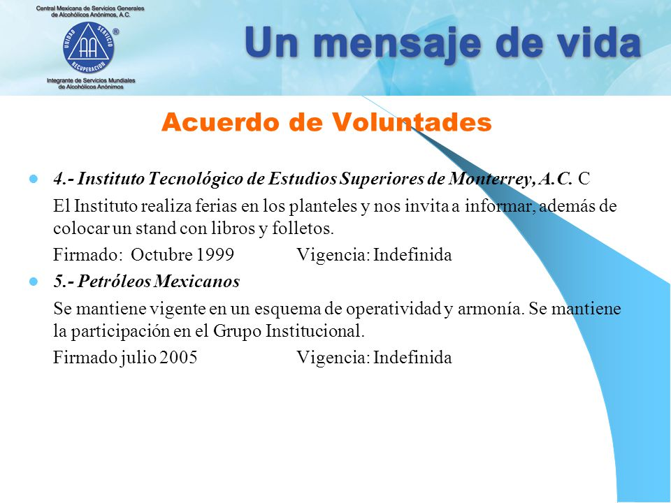Acuerdo de Voluntades 4.- Instituto Tecnológico de Estudios Superiores de Monterrey, A.C. C.