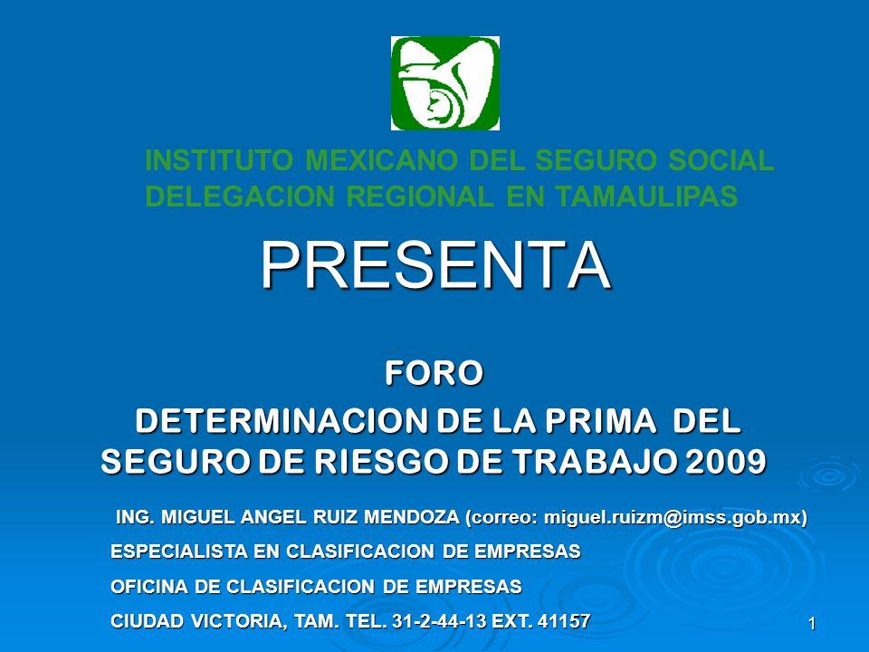 FORO DETERMINACION DE LA PRIMA DEL SEGURO DE RIESGO DE TRABAJO 2009