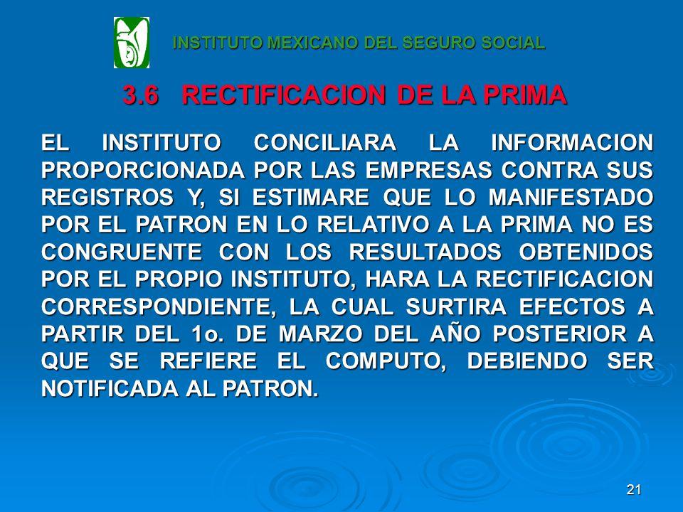 3.6 RECTIFICACION DE LA PRIMA