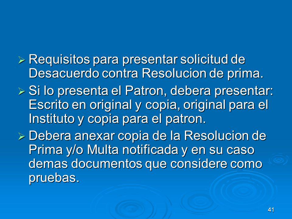 Requisitos para presentar solicitud de Desacuerdo contra Resolucion de prima.