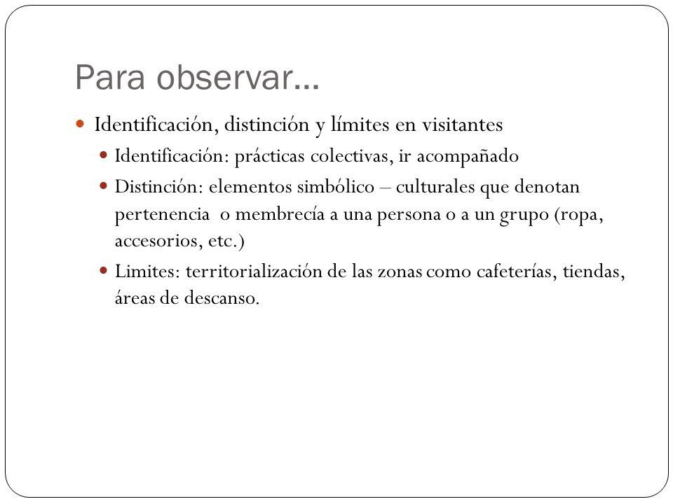 Para observar… Identificación, distinción y límites en visitantes