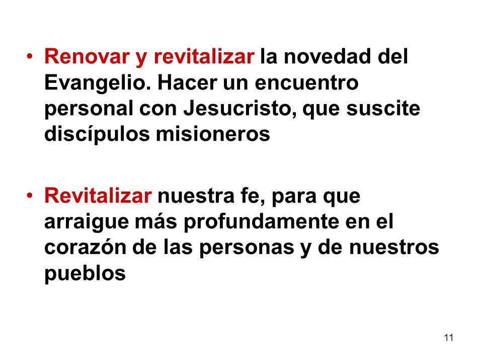 Renovar y revitalizar la novedad del Evangelio