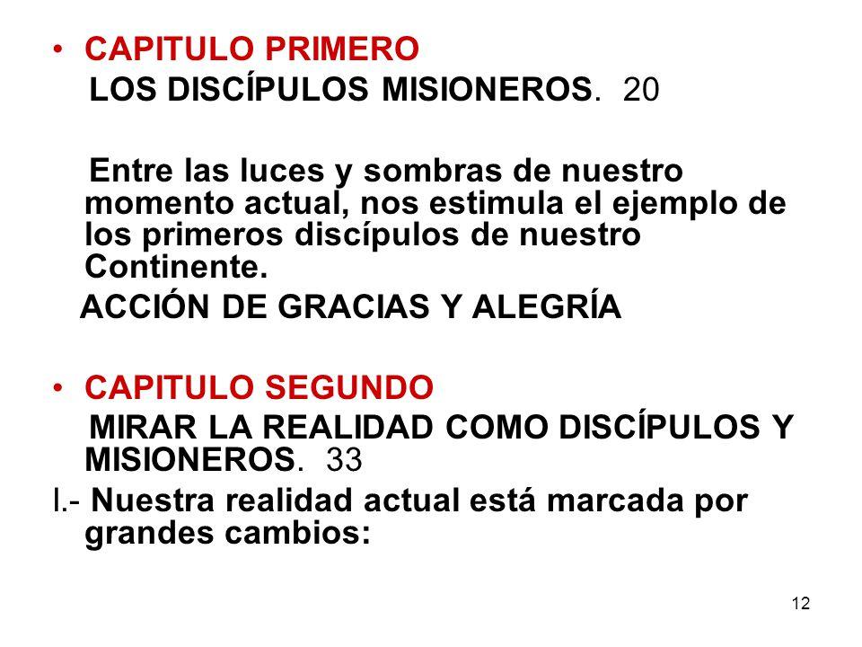 CAPITULO PRIMERO LOS DISCÍPULOS MISIONEROS. 20.