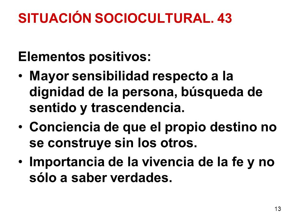 SITUACIÓN SOCIOCULTURAL. 43