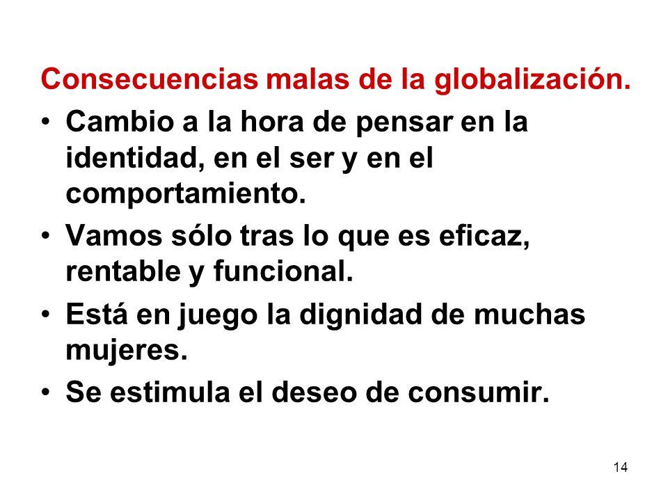 Consecuencias malas de la globalización.