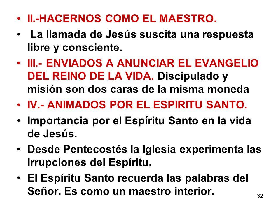 II.-HACERNOS COMO EL MAESTRO.