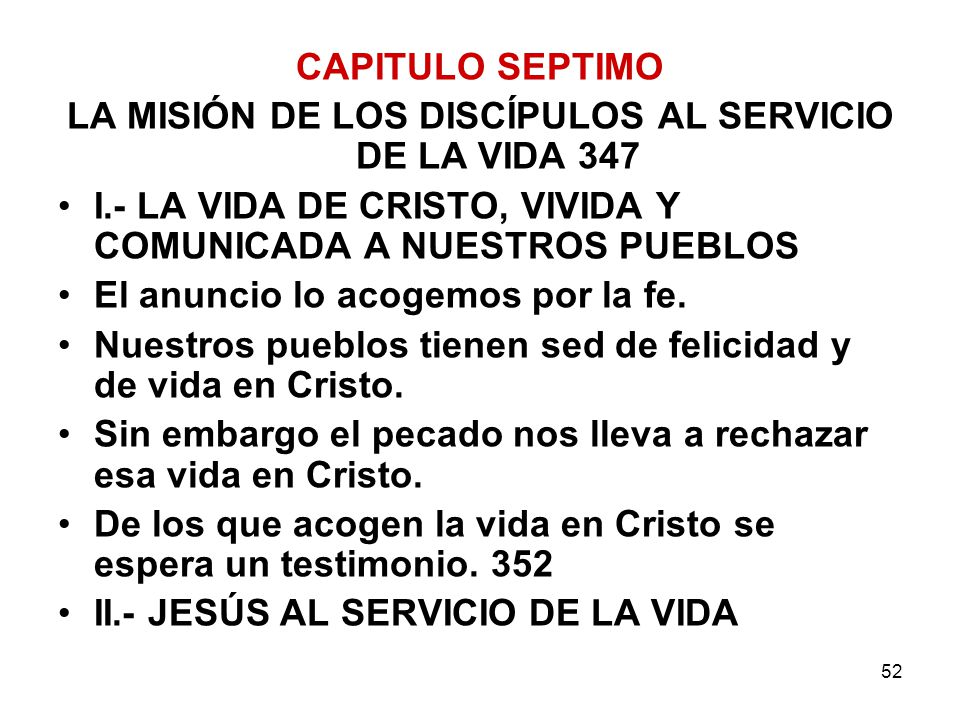 LA MISIÓN DE LOS DISCÍPULOS AL SERVICIO DE LA VIDA 347