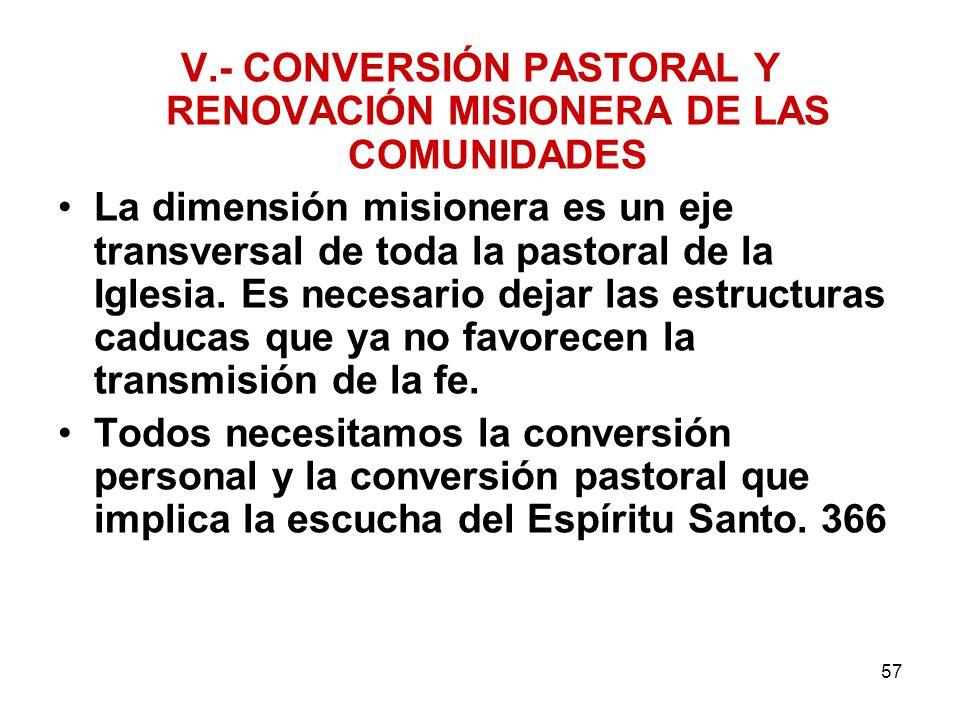 V.- CONVERSIÓN PASTORAL Y RENOVACIÓN MISIONERA DE LAS COMUNIDADES