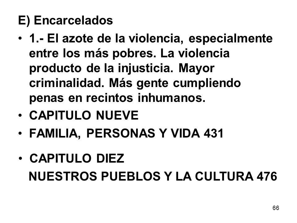 E) Encarcelados