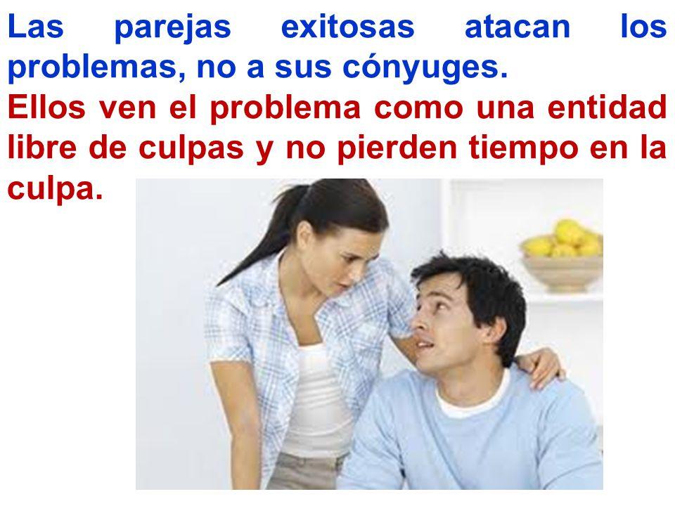 Las parejas exitosas atacan los problemas, no a sus cónyuges.